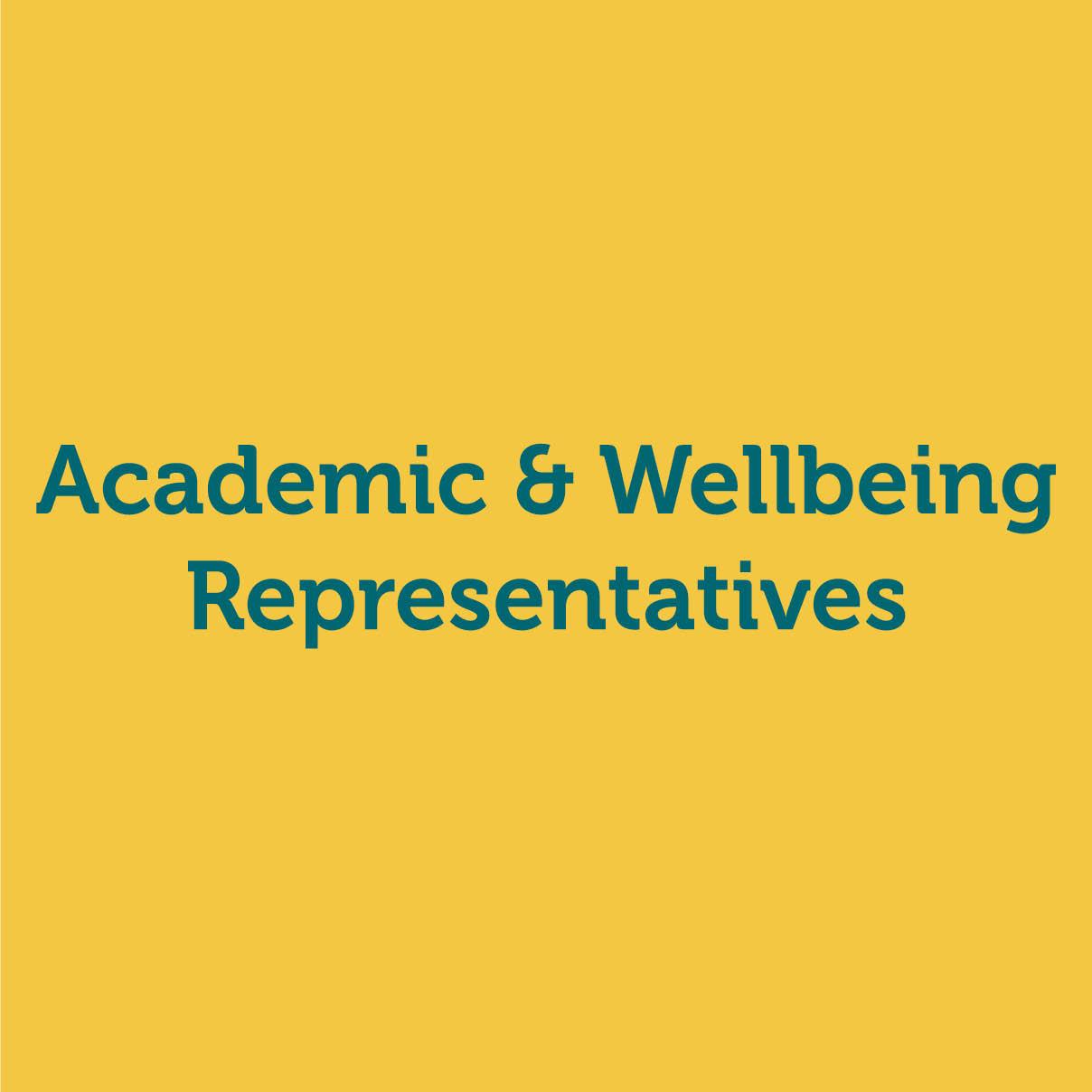 Academic & Wellbeing Representatives