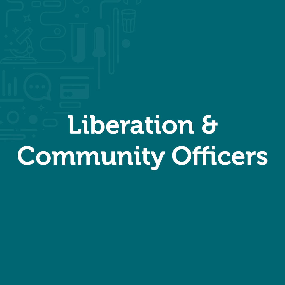Liberation & Community Officers