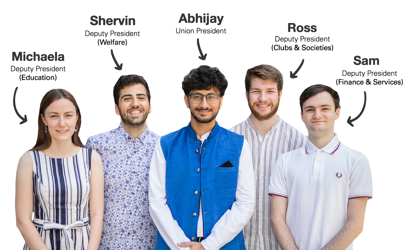 Imperial College Union Officer Trustees: Michaela (Deputy President Education), Shervin (Deputy President Welfare), Abhijay (Union President), Ross (Deputy President Clubs & Societies), and Sam (Deputy President Finance & Services)